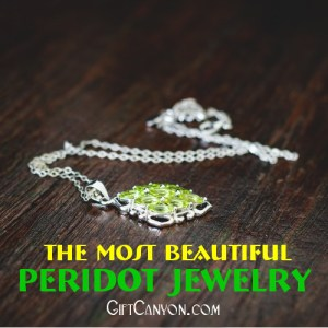The Most Beautiful peridot jewelry