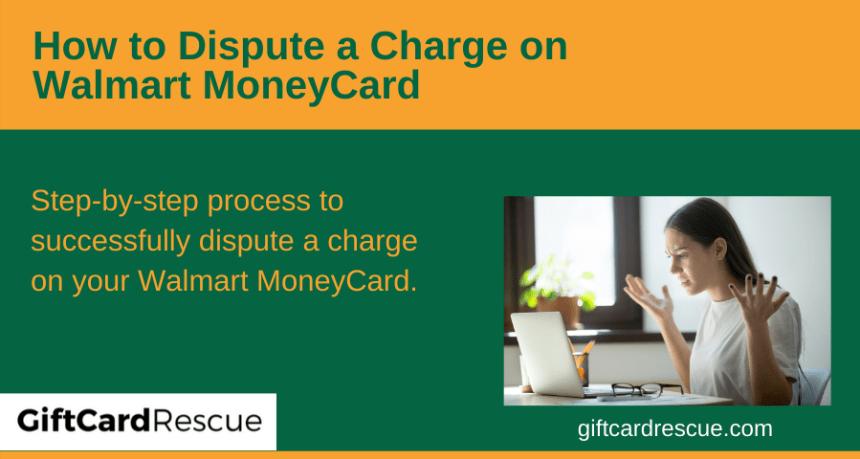 """Walmart MoneyCard dispute"""
