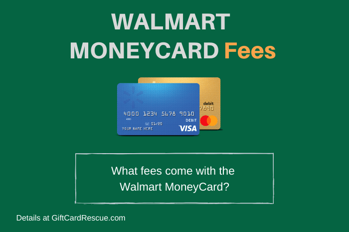 """Walmart MoneyCard Fees"""
