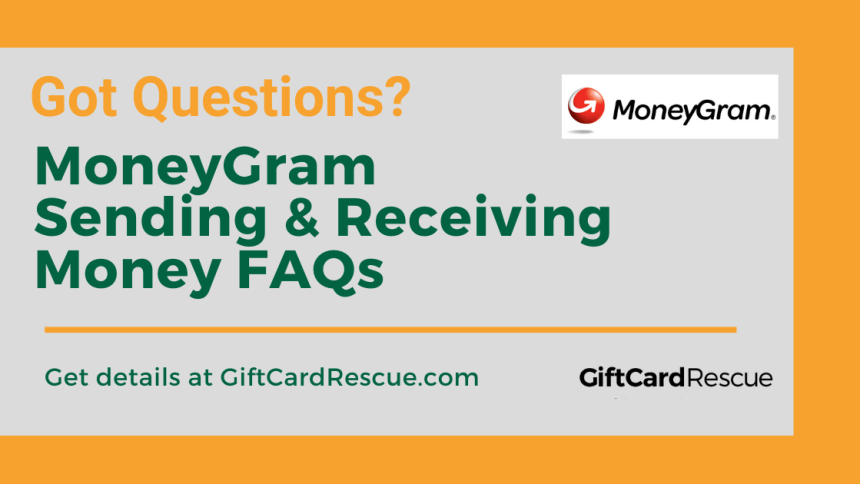 """Questions about Receiving and Sending Moneygram"""