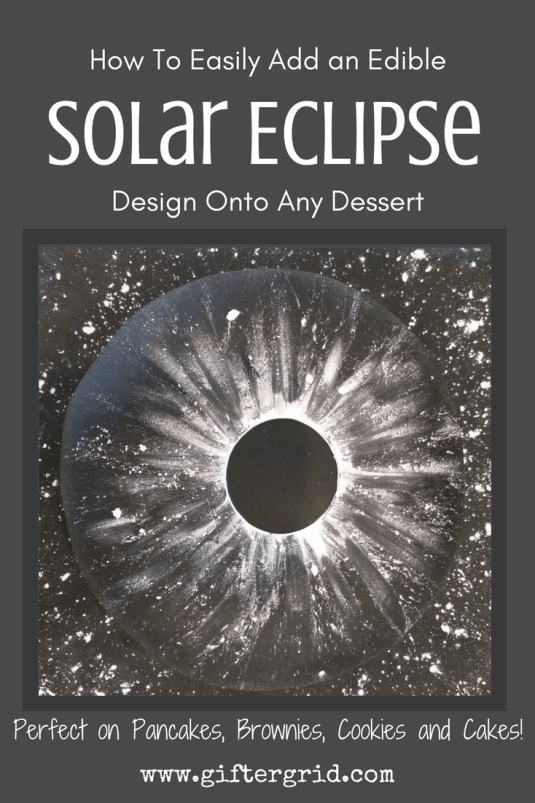 Solar Eclipse Design that is edible for pancakes, desserts, brownies, cakes, cookies and fudge