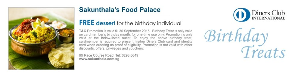 Free Dessert For Your Birthday at Sakunthala's Food Palace with Diners Club
