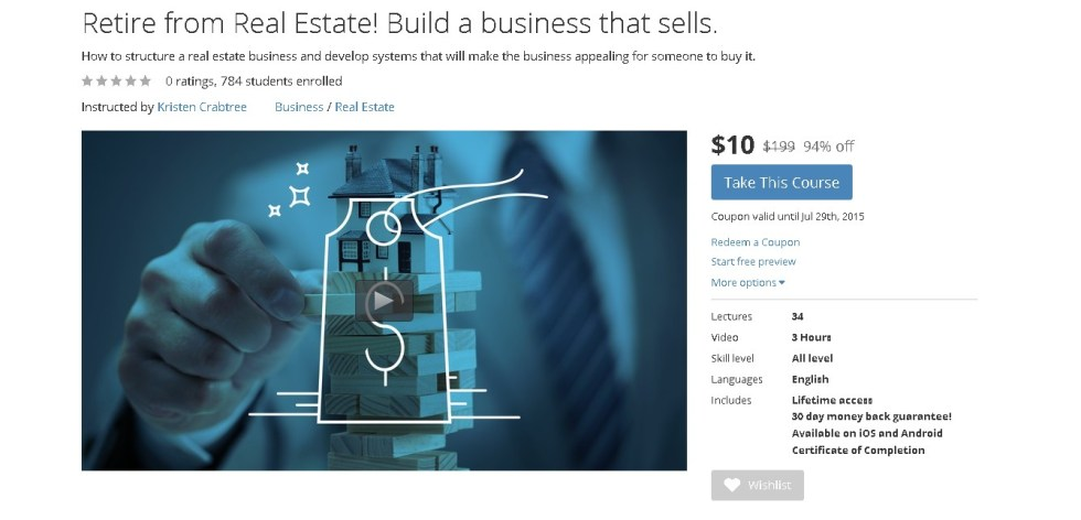 Free Udemy Course on Retire from Real Estate! Build a business that sells
