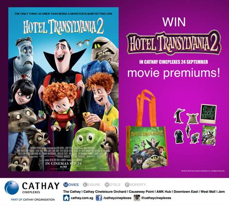 Win HOTEL TRANSYLVANIA 2 movie premiums at Cathay Cineplexes Singapore