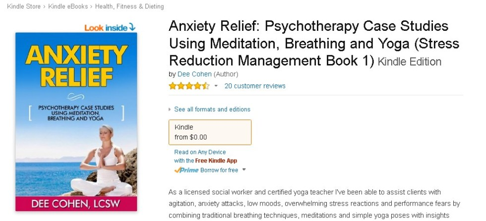 FREE eBook at Amazon Anxiety Relief Psychotherapy Case Studies Using Meditation, Breathing and Yoga (2)