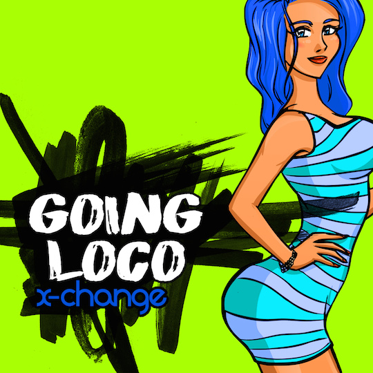 Listen to the new single Going Loco by X-Change for your chance to win a $75 Amazon.com Giftcard!