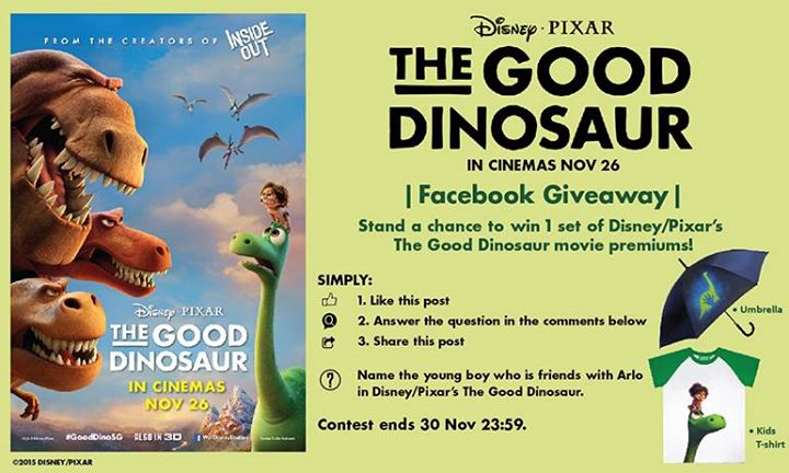 Stand a chance to win 1 set of DISNEYPIXAR'S THE GOOD DINOSAUR movie premiums at Filmgarde Cineplex