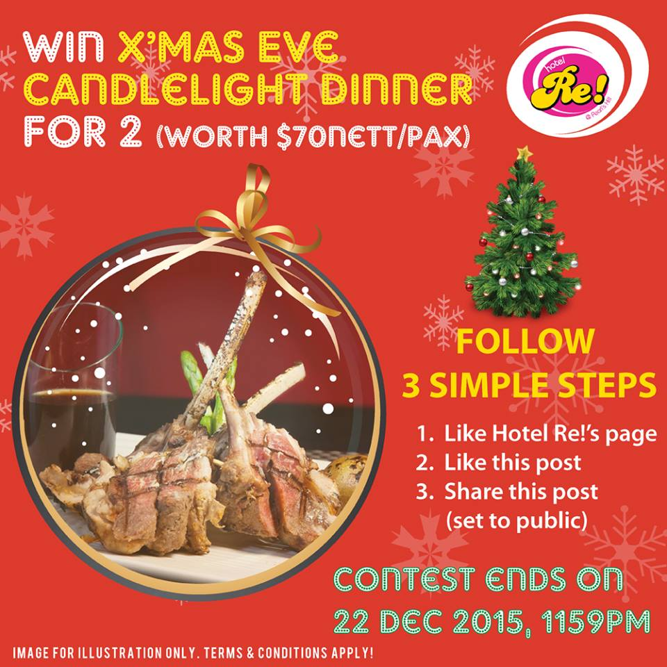 Win a 4-course X'Mas Eve Candlelight Dinner for 2 pax at Hotel Re!