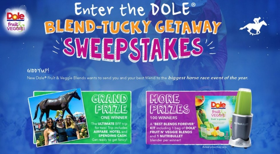 Dole® Blend-Tucky Getaway Sweepstakes