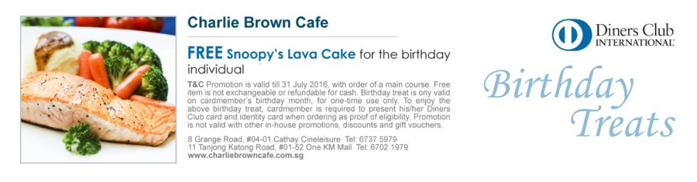 FREE Snoopy's Lava Cake for the birthday individual with Diners Singapore