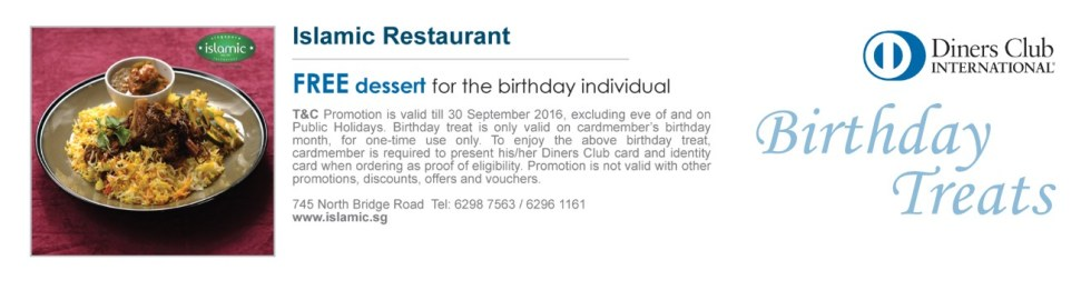 FREE dessert for the birthday individual at Islamic Restaurant