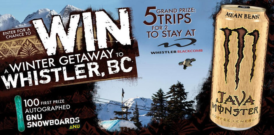 Win a Winter Getaway to Whistler. BC at Monster Energy