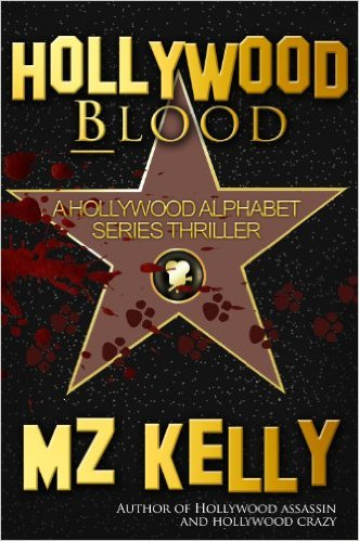 Free Hollywood Blood A Hollywood Alphabet Series Thriller Kindle Edition at Amazon