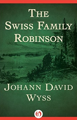 Free The Swiss Family Robinson (Everyman's Library Children's Classics) Kindle Edition at Amazon