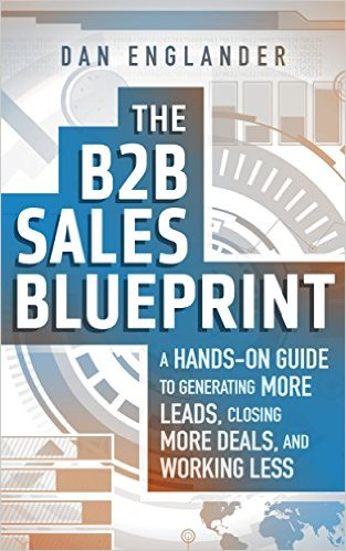 Free at Amazon The B2B Sales Blueprint A Hands-On Guide to Generating More Leads, Closing More Deals, and Working Less Kindle Edition