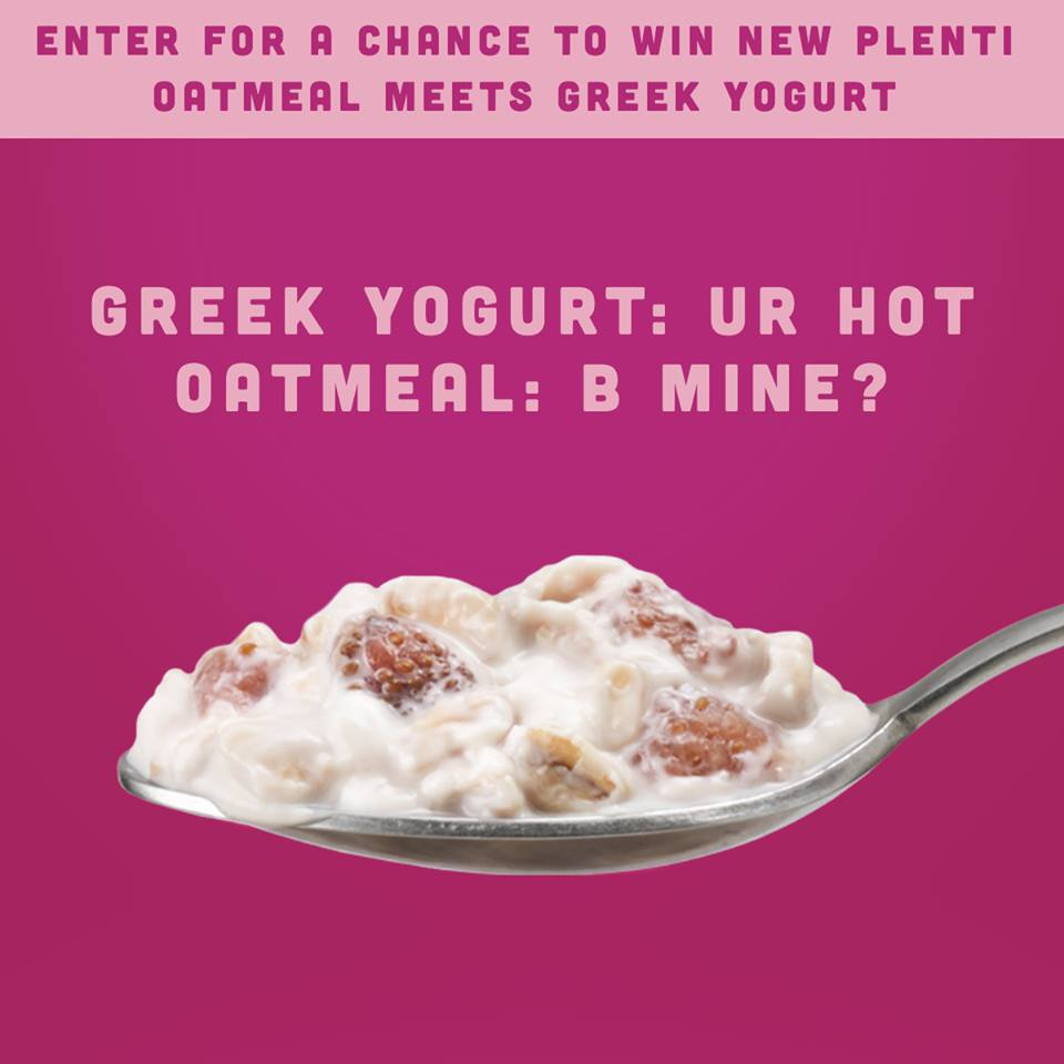 Win a week's worth of new Plenti Oatmeal Meets Greek Yogurt and a $25 cash card to take your Valentine out somewhere special