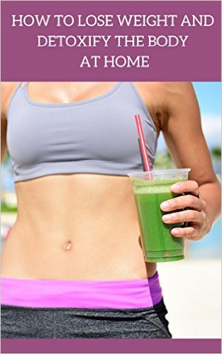Free How to lose weight and detoxify the body at home Kindle Edition at Amazon