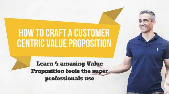 Free Udemy Course on How to craft Customer centric Value Propositions