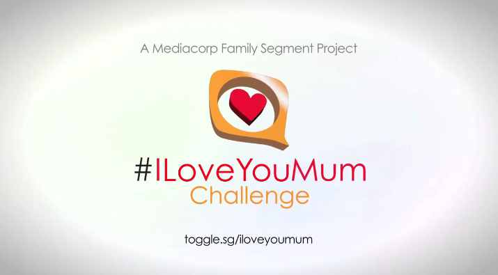 Receive an Exclusive Goodie Bag when you participate at Mediacorp's ‪#‎ILoveYouMumChallenge