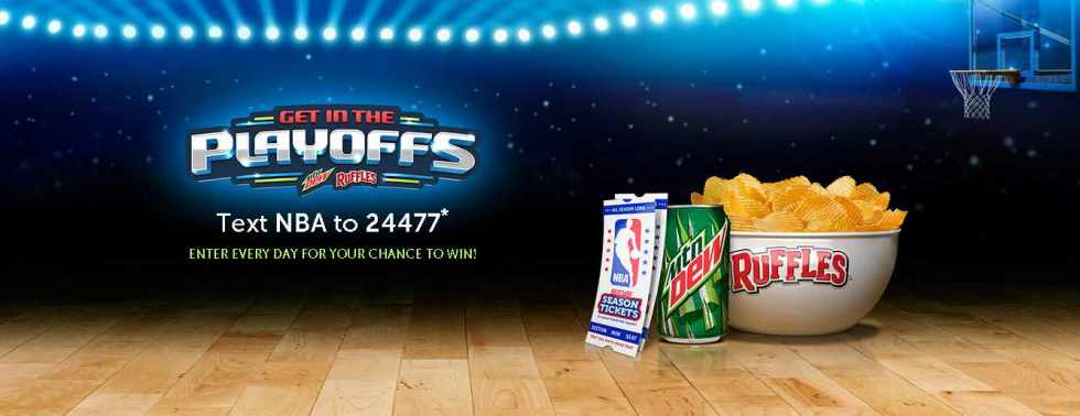 "RUFFLES® MTN DEW® ""GET IN THE PLAYOFFS"" PROMOTION"