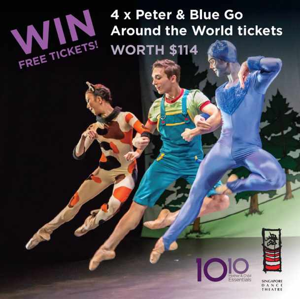 #WIN a set of tickets to the ballet, Peter & Blue Go Around the World at 10 10 Mother & Child Singapore