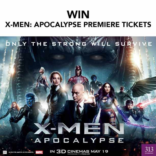 #WIN tickets to the movie premiere of X-Men Apocalypse at 313@somerset