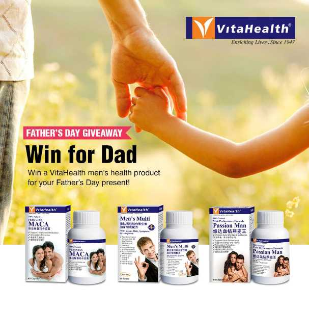 Win your Dad a bottle of VitaHealth Men's Multi OR VitaHealth Maca OR VitaHealth Passion ManVitaHealth Singapore