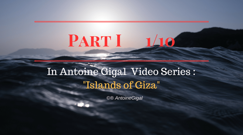 Part 1 of Antoine Gigal video series
