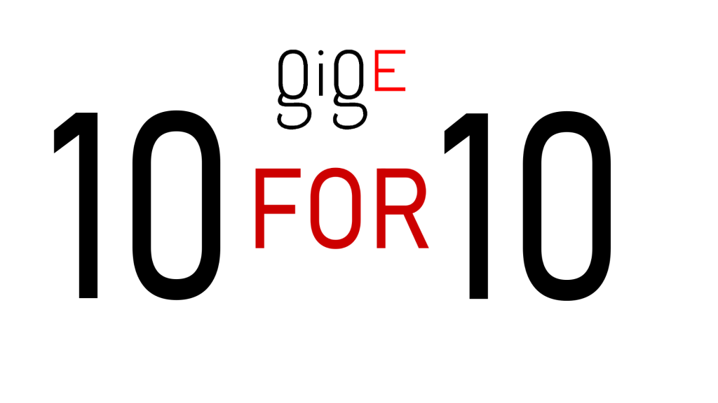 10 for 10 gige it solutions