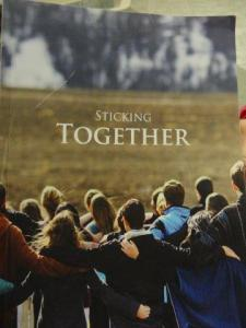 Sticking Together... so haben wir es dort erlebt...