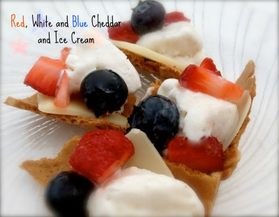 Memorial Day Dessert:  Red, White and Blue Cheddar and Ice Cream