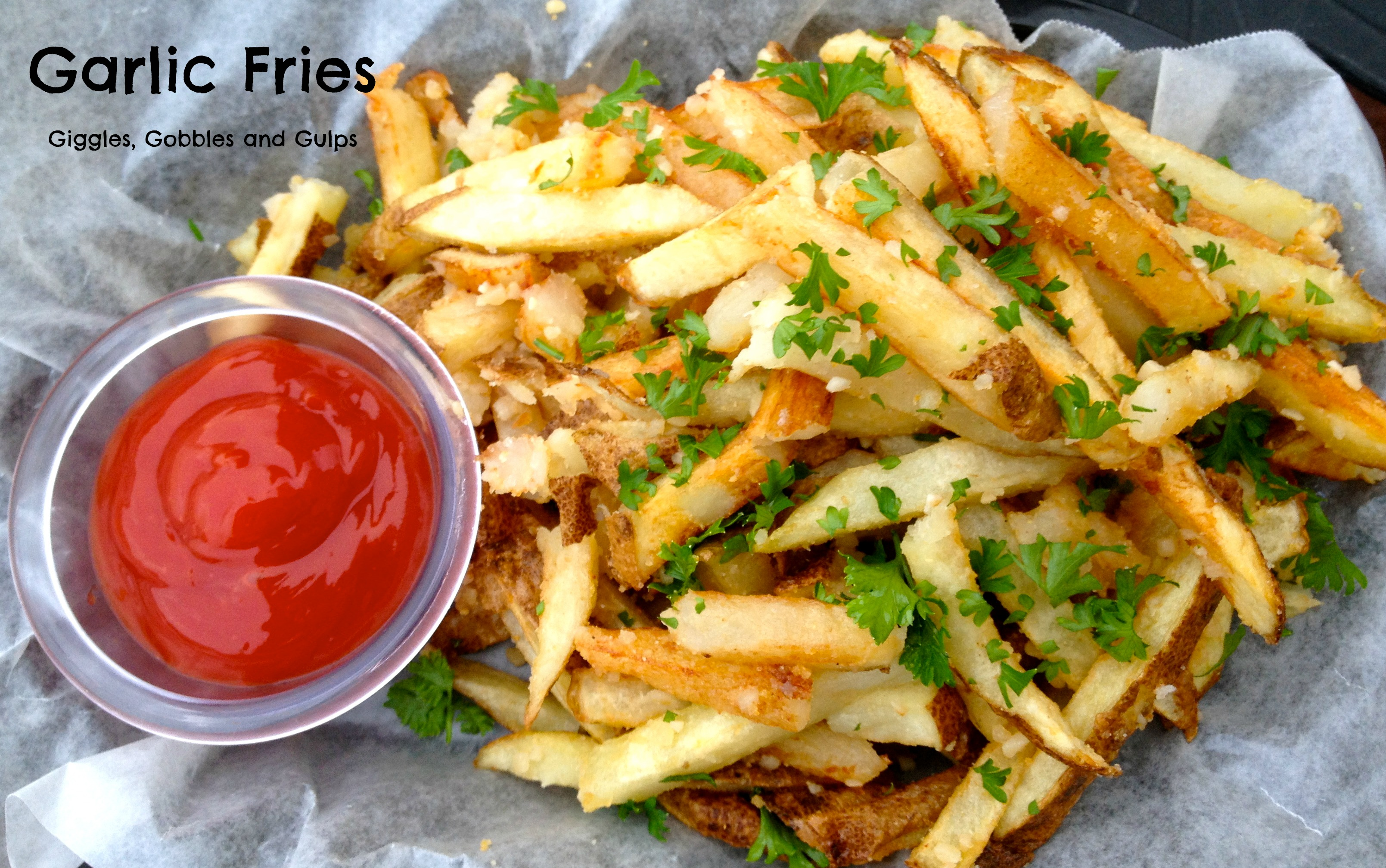 Garlic Fries - Giggles, Gobbles and Gulps