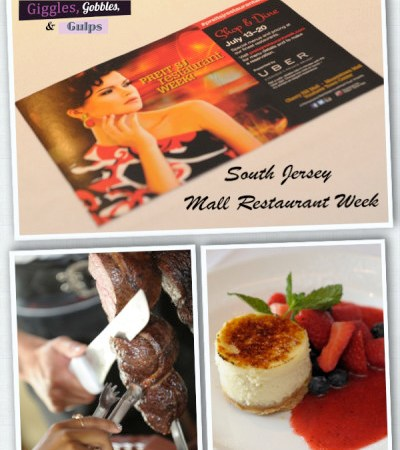 South Jersey Mall Restaurant Week {Cherry Hill Mall, Moorestown Mall & Voorhees Town Center}