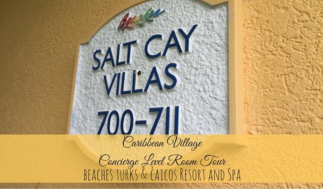 Beaches Turks and Caicos Resort & Spa: Caribbean Village Room Tour