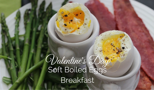 Valentine's Day Soft Boiled Eggs Breakfast