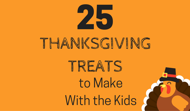 25 Thanksgiving Treats to Make with the Kids
