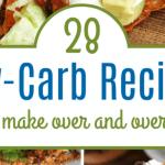 28 Low Carb Recipes