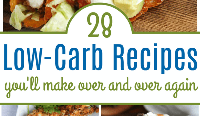 28 Low Carb Recipes