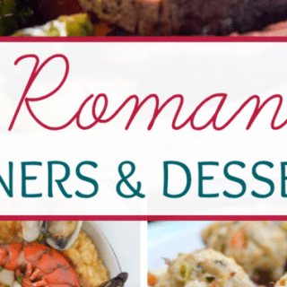 28 romantic dinners and desserts