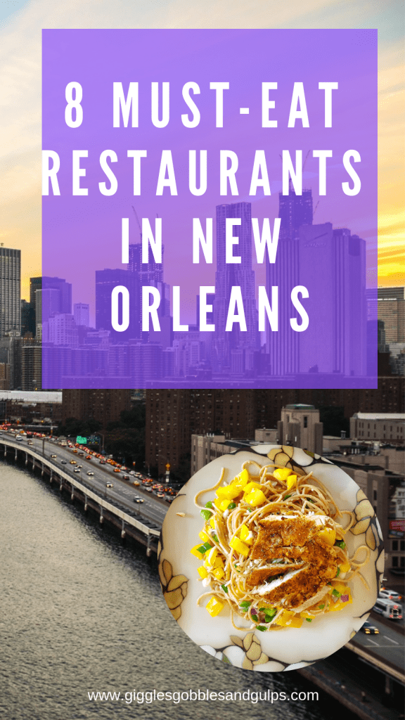 8 Must-Eat Restaurants in New Orleans