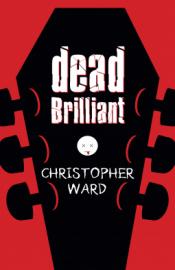 dead_brilliant_christopher_ward