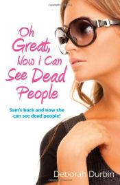 see_dead_people_deborah_durbin