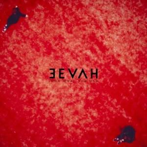EEVAH - Look What You Had