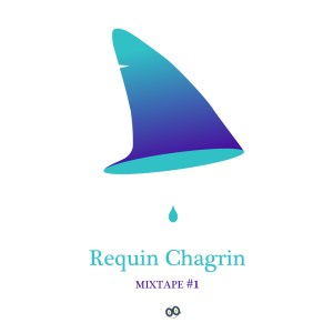 requin-chagrin-mixtape-gigsonlive