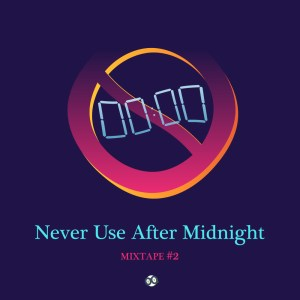 La nouvelle mixtape de NEVER USE AFTER MIDNIGHT pour GIGSONLIVE