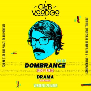 DOMBRANCE - TOULOUSE - Connexion Live - Club Voodoo