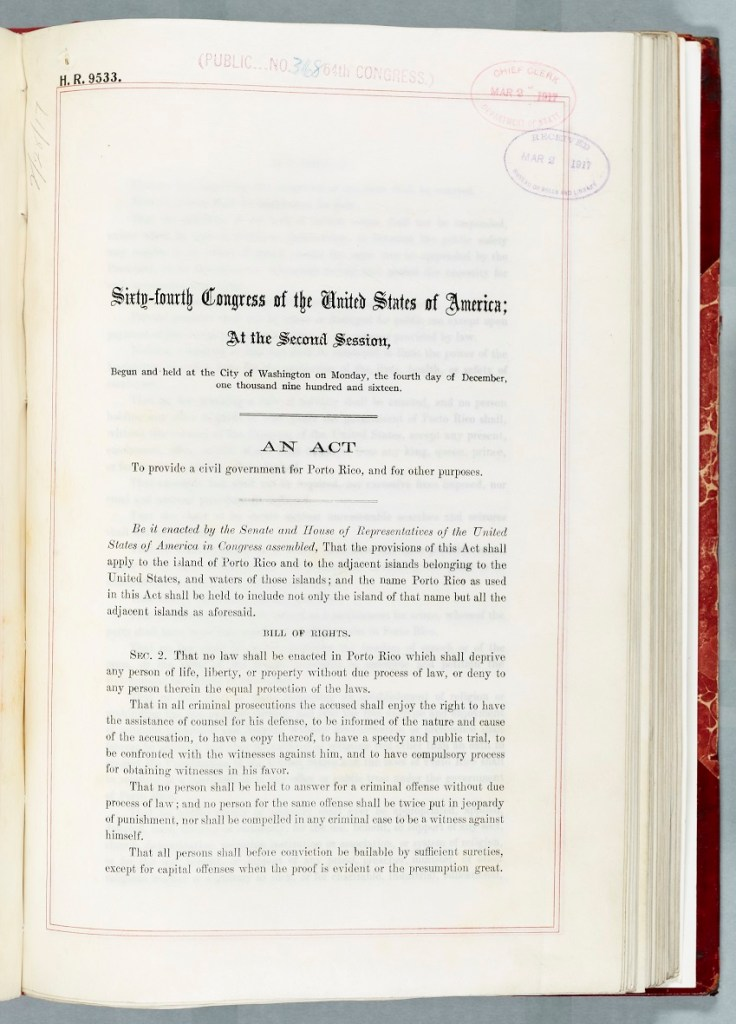 In 1917 the Jones-Shafroth-Act bestowed citizenship on Puerto Ricans