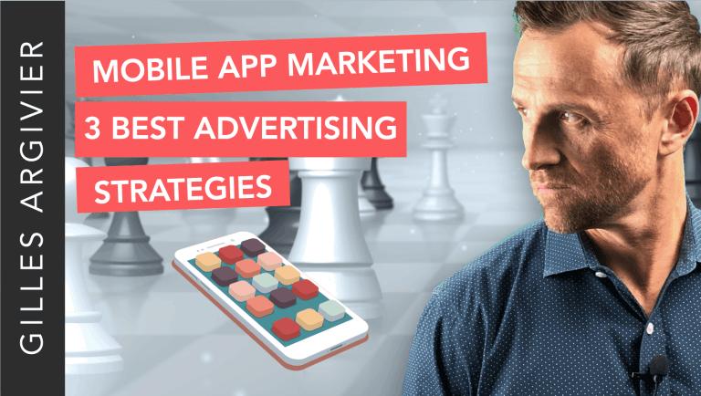 Mobile App Marketing 3 Best Advertising Strategies