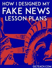 How I Designed My Fake News Lessons Plans