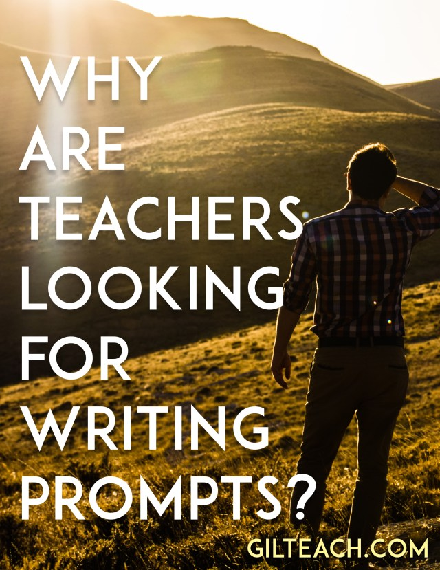 teachers look writing prompts